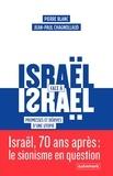 Jean-Paul Chagnollaud et Pierre Blanc - Israël face à Israël - Promesses et dérives d'une utopie.