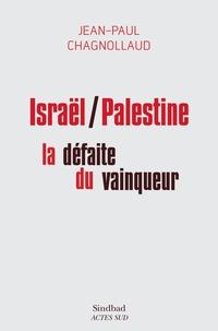 Histoiresdenlire.be Israël/Palestine : la défaite du vainqueur Image