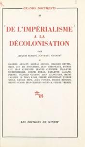 Jean-Paul Charnay et Gabriel Ardant - De l'impérialisme à la décolonisation.