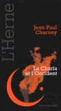 Jean-Paul Charnay - La Charîa et l'Occident.