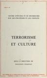 Jean-Paul Charnay - Terrorisme et Culture.