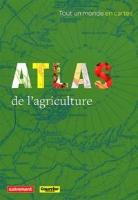 Jean-Paul Charvet - Atlas de l'agriculture.