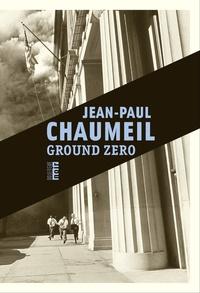 Jean-Paul Chaumeil - Ground Zero.