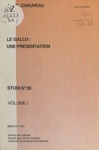 Jean-Paul Chauveau et Yves Le Berre - Le gallo : une présentation (1).