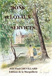 Jean-Paul Chevillard - Bons et loyaux services.