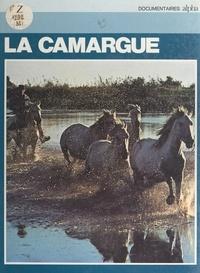 Jean-Paul Clébert - La Camargue.