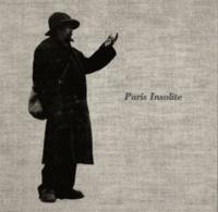 Jean-Paul Clébert et Patrice Molinard - Paris insolite.