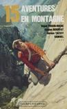 Jean-Paul Colbus et Pierre Joubert - 15 aventures en montagne.