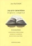 Jean-Paul Colin - 29 910 caractères (espaces compris) - Egographies.
