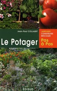 Jean-Paul Collaert - Le potager pas à pas.