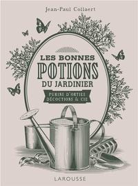 Jean-Paul Collaert - Les bonnes potions du jardinier.