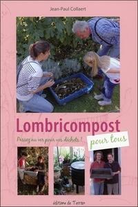 Jean-Paul Collaert - Lombricompost pour tous.