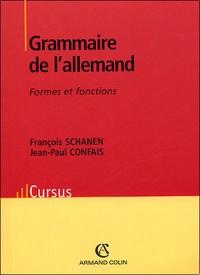 Jean-Paul Confais - Grammaire de l'allemand - Formes et fonctions.