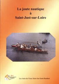 Jean-Paul Constant - La joute nautique à Saint-Just-sur-Loire.