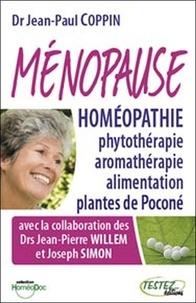 Jean-Paul Coppin - Ménopause et homéopathie, phytothérapie, aromathérapie, alimentation et plantes de Poconé.
