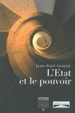 Jean-Paul Coujou - L'Etat et le pouvoir.
