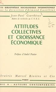 Jean-Paul Courthéoux et Armand Cuvillier - Attitudes collectives et croissance économique.