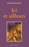 Jean-Paul Curnier - Ici et ailleurs.