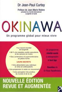 Jean-Paul Curtay - Okinawa - Un programme global pour mieux vivre.