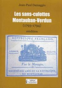 Jean-Paul Damaggio - Les sans-culottes - Montauban-Verdun (1793-1794).