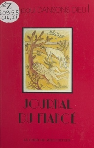 Jean-Paul Dansons Dieu ! - Journal (1) - Journal du fiancé.