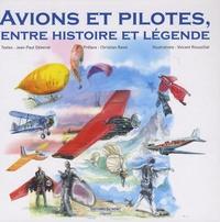 Jean-Paul Debenat et Vincent Roussillat - Avions et pilotes, entre histoire et légende.