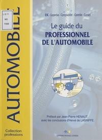 Jean-Paul Debeuret et  Collectif - Le guide du professionnel de l'automobile.
