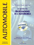 Jean-Paul Debeuret et  Collectif - Le guide du professionnel de l'automobile.