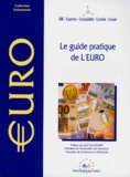 Jean-Paul Debeuret et  Collectif - Le guide pratique de l'euro.