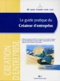 Jean-Paul Debeuret et  Collectif - Le guide pratique du créateur d'entreprise.