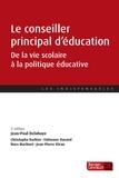 Jean-Paul Delahaye - Le conseiller principal d'éducation - De la vie scolaire à la politique éducative.