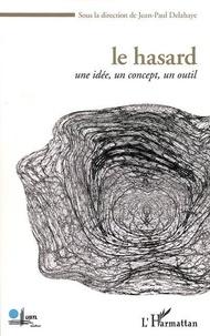 Jean-Paul Delahaye - Le hasard - Une idée, un concept, un outil.