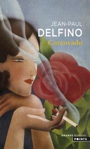 Jean-Paul Delfino - Corcovado.