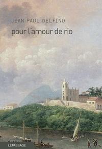 Jean-Paul Delfino - Pour l'amour de Rio.