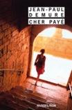 Jean-Paul Demure - Cher payé.