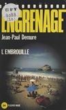 Jean-Paul Demure - L'Embrouille - À tout pêcheur misère et corde.