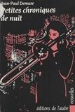 Jean-Paul Demure - Petites chroniques de nuit.
