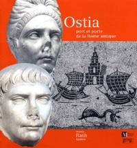 Jean-Paul Descoeudres et  Collectif - Ostia, port et porte de la Rome antique.