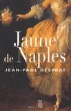 Jean-Paul Desprat - Jaune de Naples (1770-1781).