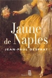 Jean-Paul Desprat - Jaune de Naples (1770-1781).