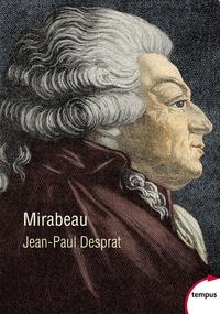 Jean-Paul Desprat - Mirabeau.