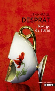 Jean-Paul Desprat - Rouge de Paris (1789-1794).