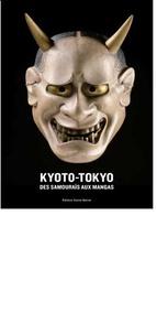 Kyôto-Tôkyô - Des samouraïs aux mangas.pdf