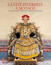 La Cité interdite à Monaco - Vie de cour des empereurs et impératrices de Chine.pdf