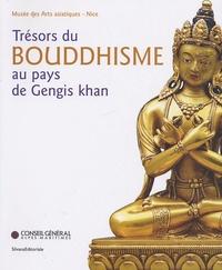 Jean-Paul Desroches et Jacques Legrand - Trésors du bouddhisme au pays de Gengis Khan.