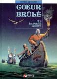 Jean-Paul Dethorey et Patrick Cothias - Coeur Brûlé Tome 2 : La petite guerre.