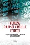 Jean-Paul Devos - Richesse, richesse virtuelle et dette - La solution du paradoxe économique de Frederick Soddy.