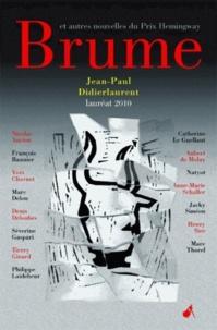 Jean-Paul Didierlaurent - Brume - Et autres nouvelles du Prix Hemingway 2010.