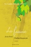 Jean-Paul Didierlaurent - La fissure.