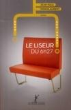Jean-Paul Didierlaurent - Le liseur du 6h27.